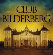 Shadow Governments and the Bilderberg Group